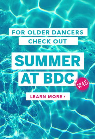 For older dancers check out SUMMER AT BDC